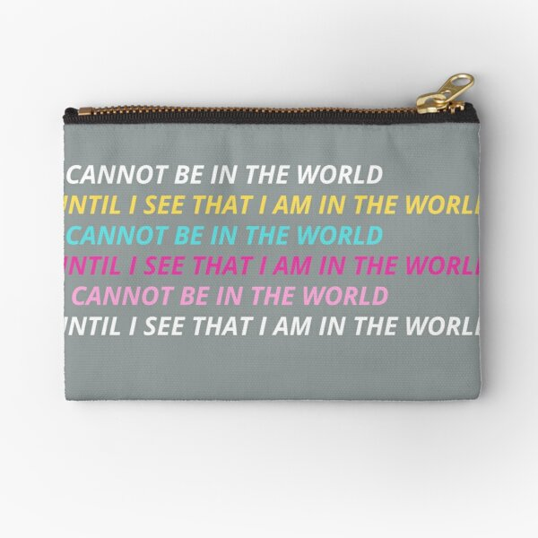 REPRESENTATION MATTERS, I CANNOT BE WHAT UNTIL I SEE MULTI COLORED TYPOGRAPHY Zipper Pouch