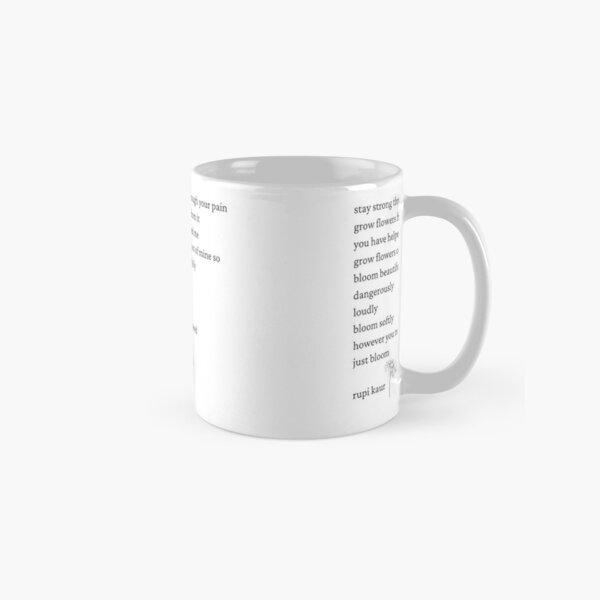 Rupi Kaur- Just Bloom Classic Mug