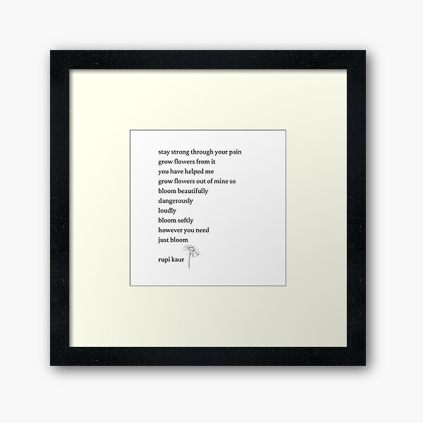 Rupi Kaur- Just Bloom Framed Art Print