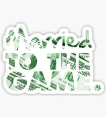 Married to the Game Sticker