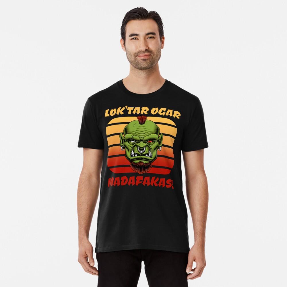 Kultiges MMORPG Motiv: Lok'tar Ogar Madafakas! Ork im Sonnenuntergang Premium T-Shirt