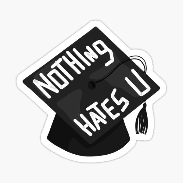 Nothing Hates U Sticker Sticker