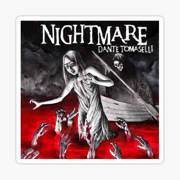 Dante Tomaselli's Nightmare Sticker