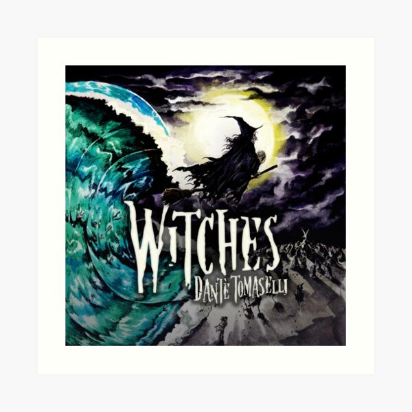Dante Tomaselli's WITCHES Art Print