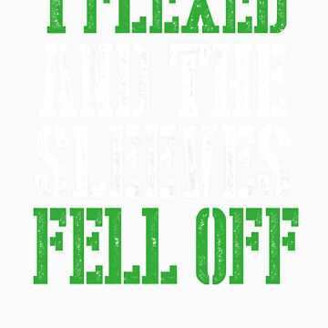 Flexed and the sleeves fell off #3 by slitheenplanet