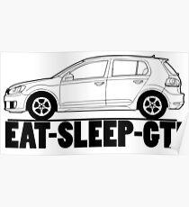 Eat Sleep GTI VW Golf Poster
