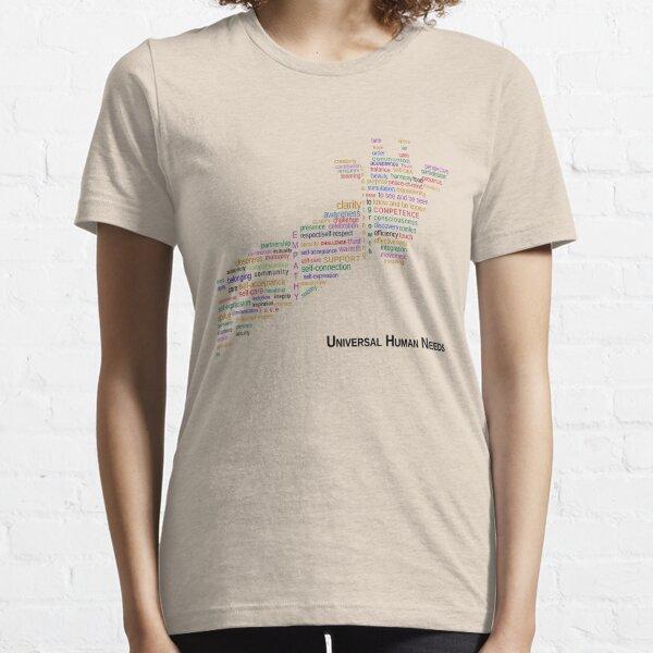 Universal Human Needs Essential T-Shirt