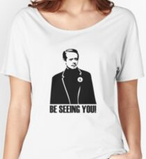 Be Seeing You! Women's Relaxed Fit T-Shirt