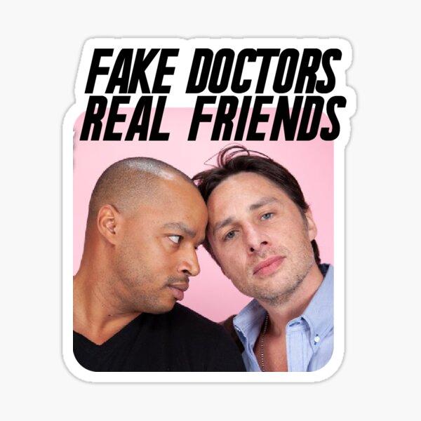Fake Doctors Real Friends Pack Sticker Sticker