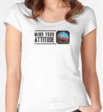Mind your attitude Women's Fitted Scoop T-Shirt