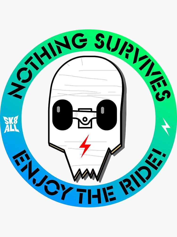 Enjoy the Ride! Broken Board Skull by siyu