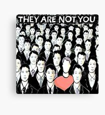 They Are Not You Canvas Print