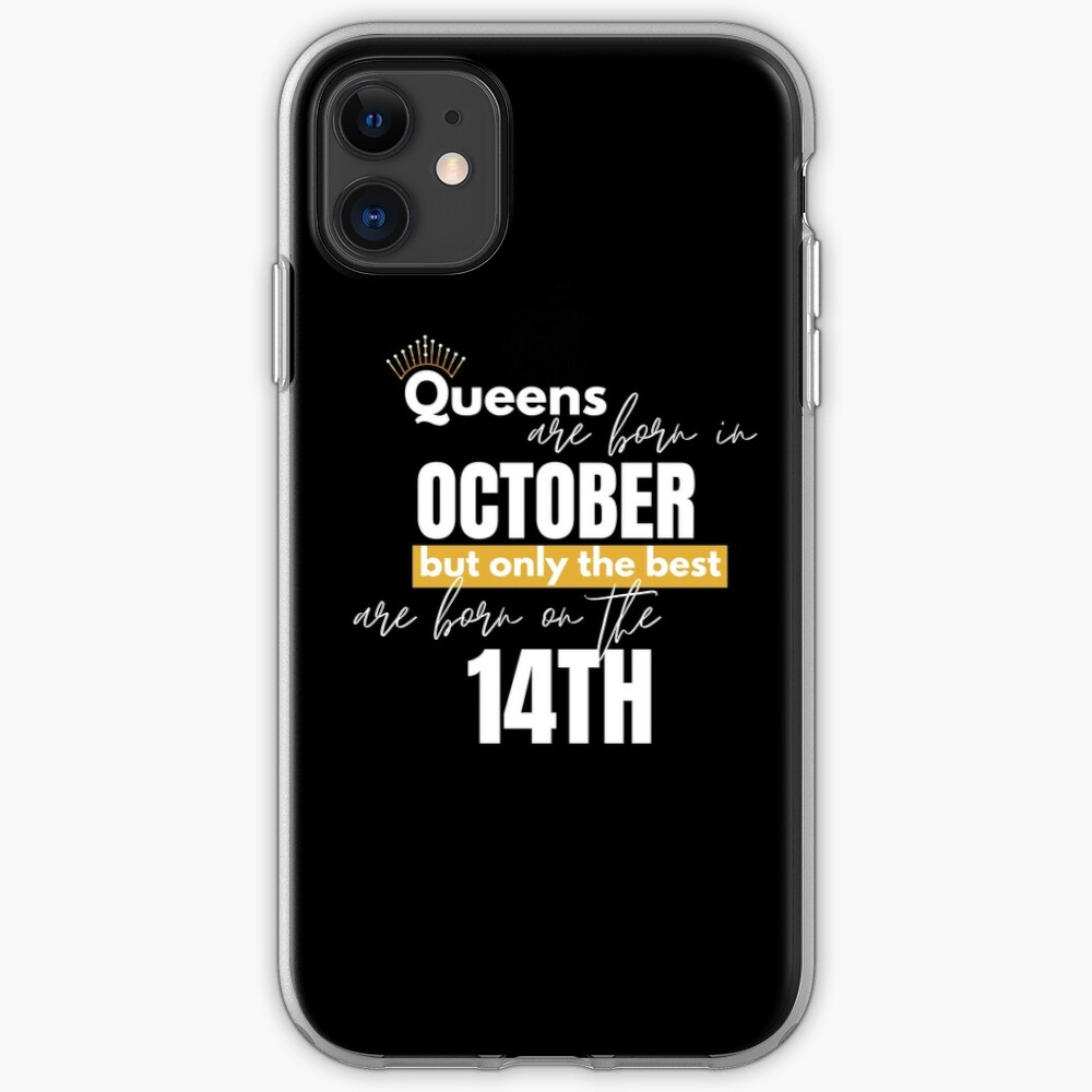Queens are born in October but only the best are born on October 14th iPhone Case & Cover