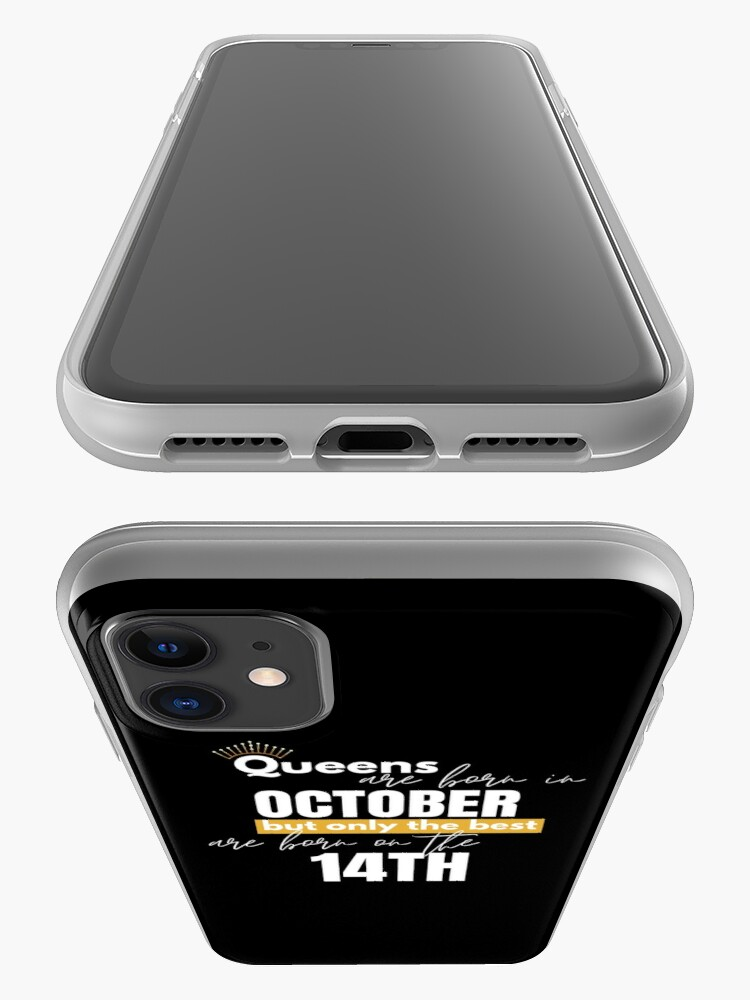 Alternate view of Queens are born in October but only the best are born on October 14th iPhone Case & Cover
