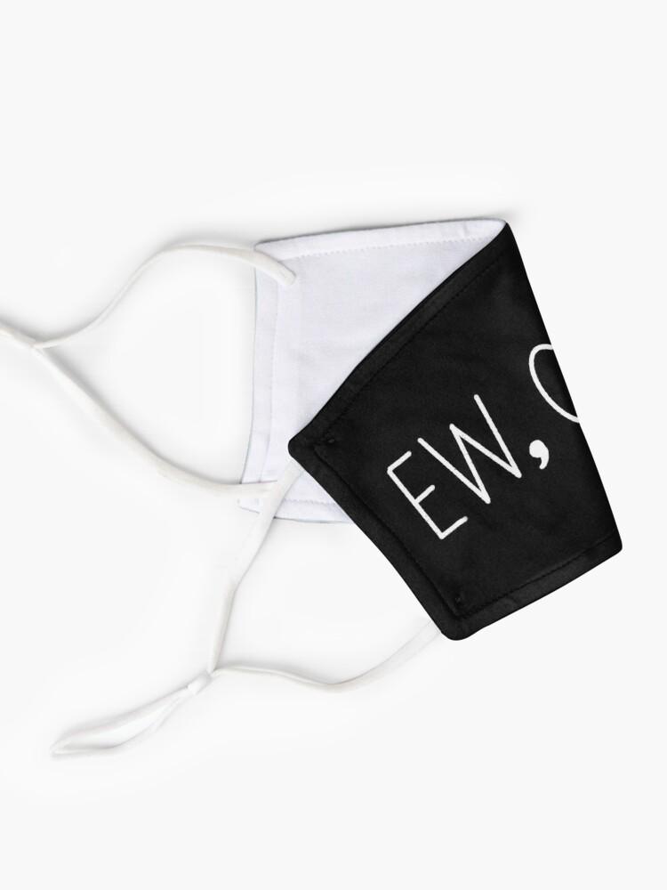 Alternate view of EW, COVID Mask