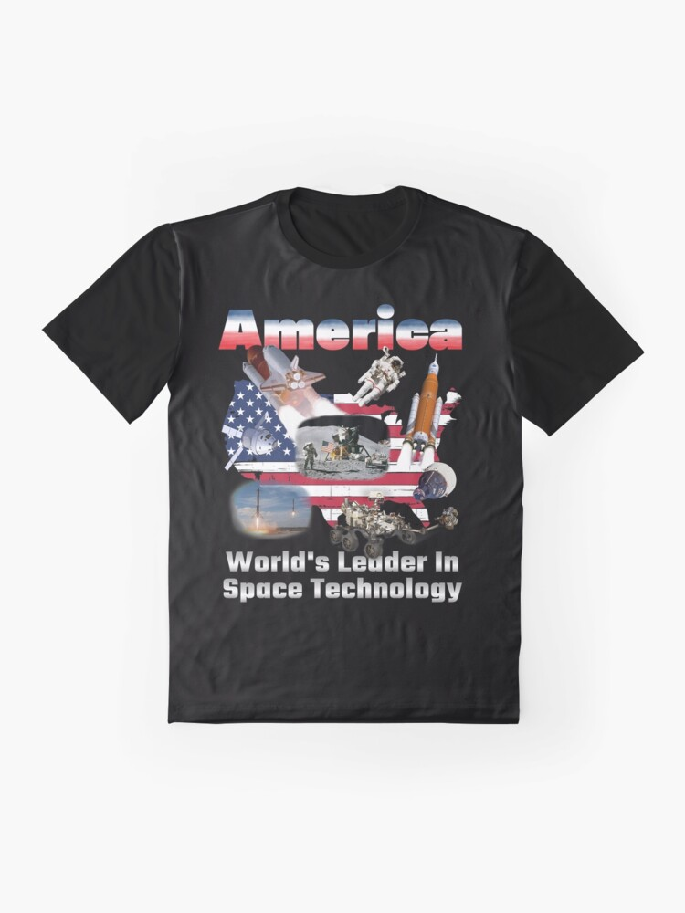 Alternate view of America, Leading the World in Space Tech Graphic T-Shirt