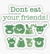 Don't Eat Your Friends Sticker