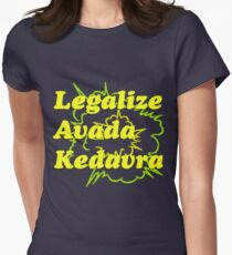 LEGALIZE AVADA KEDAVRA Womens Fitted T-Shirt