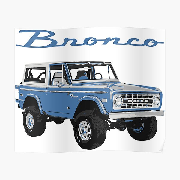 1975 Blue Classic Ford Bronco Poster