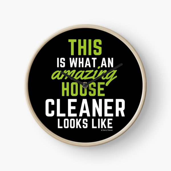 This Amazing House, Funny Cleaning Maid, Clean House Humor Clock