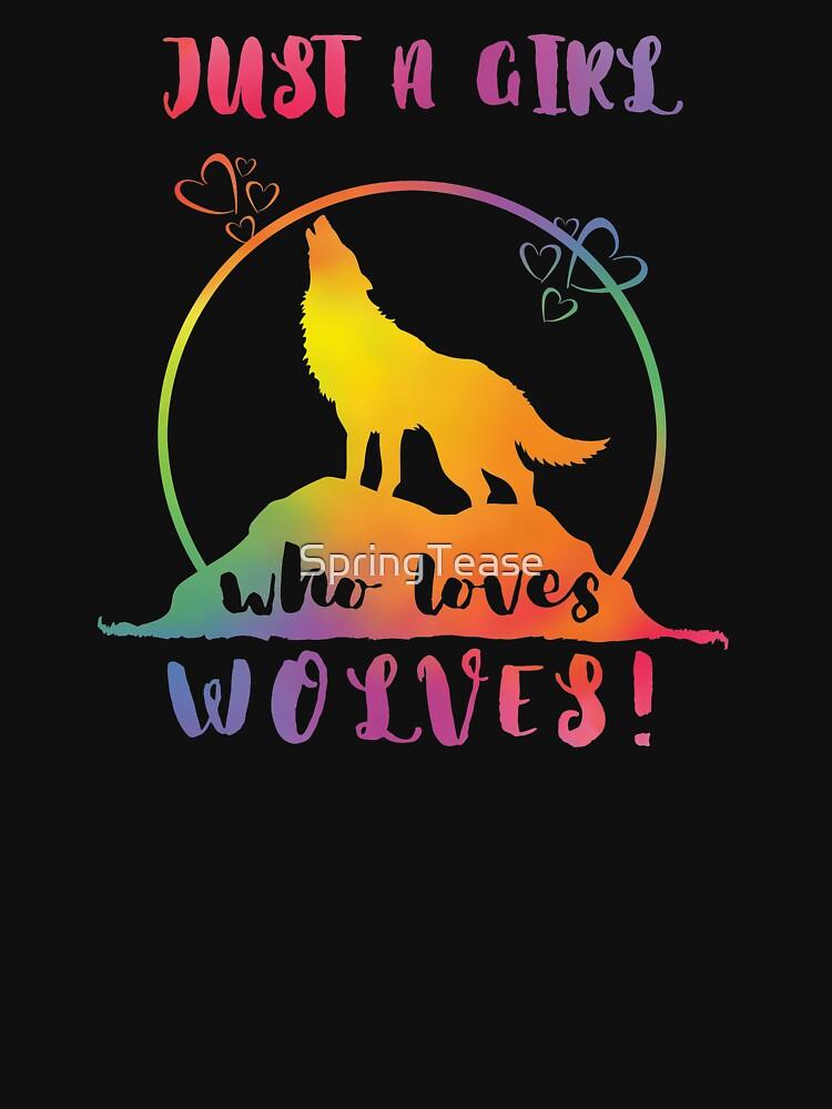 Just a Girl who loves Wolves! - Rainbow Heart Moon by SpringTease