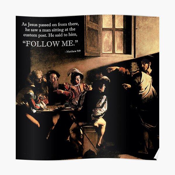 Follow Me - Caravaggio Poster