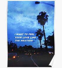 """""""Love like the weather"""" Poster"""