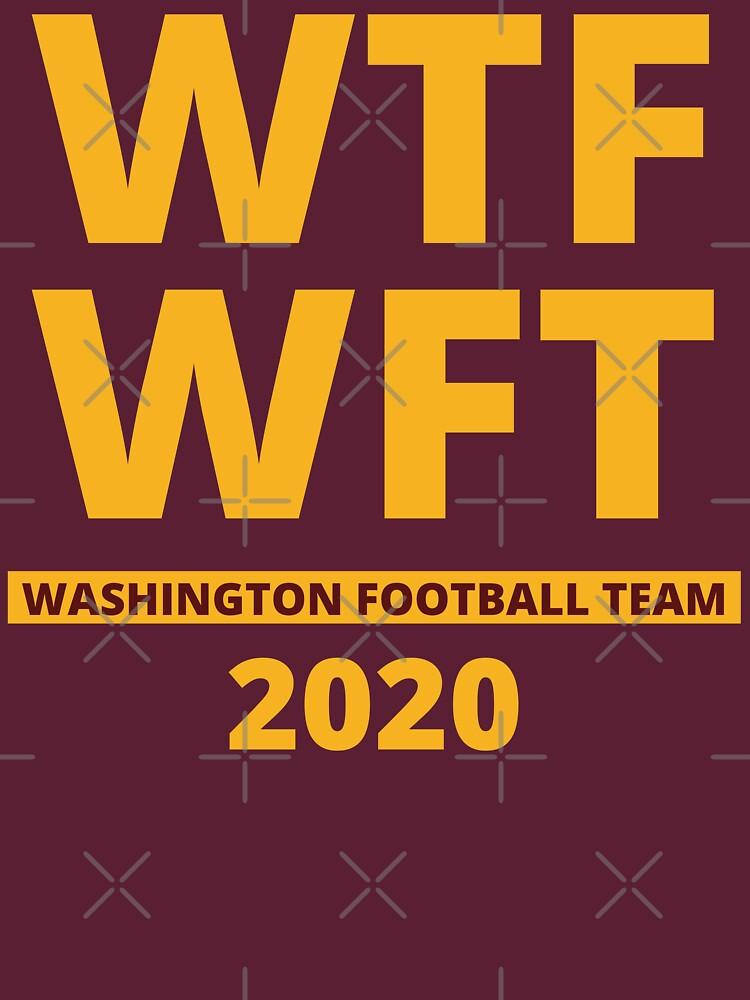 WTF WFT Washington Football Team 2020 by KauzSL