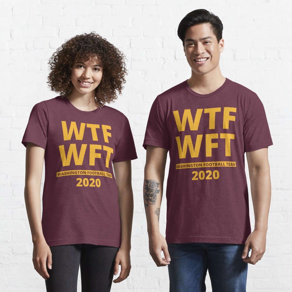 WTF WFT Washington Football Team 2020 Essential T-Shirt
