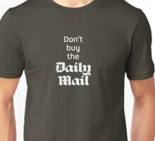Don't buy the Daily Mail Unisex T-Shirt