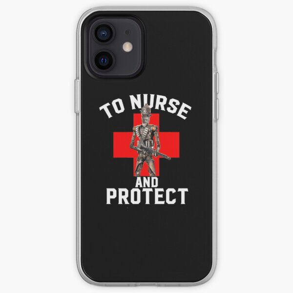 To Nurse And Protect Nurse Life Nursing Gifts iPhone Soft Case