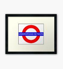 It's an underground network! Framed Print