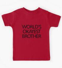 World's okayest brother Kids Tee