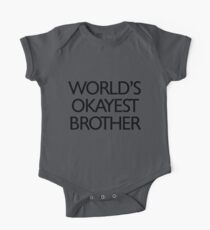 World's okayest brother One Piece - Short Sleeve