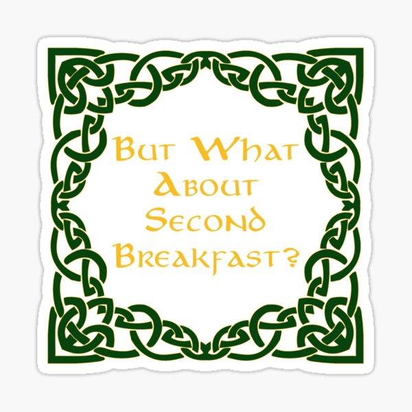 Second Breakfast Sticker