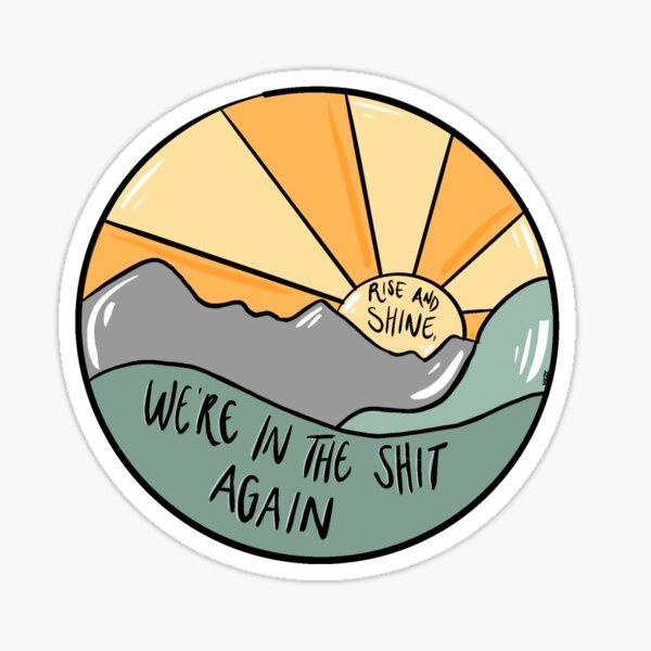 NADDPOD Rise and Shine Sticker
