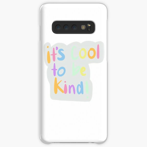 it's cool to be kind! Samsung Galaxy Snap Case