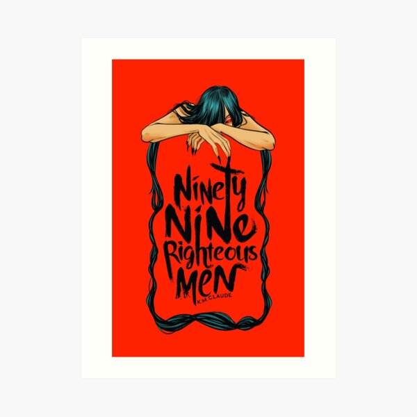 Ninety-Nine Righteous Men Cover Art Print