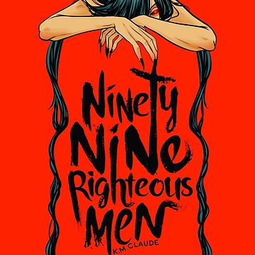 Ninety-Nine Righteous Men Cover by kmclaude