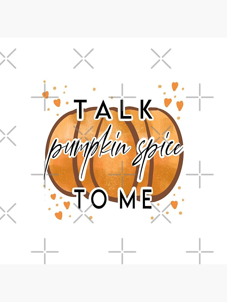 Talk Pumpkin Spice to me by MaeganCook