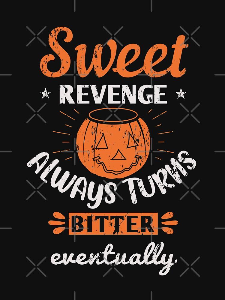 Halloween Sweet Revenge Is Bitter grunge by NextLVLShirts