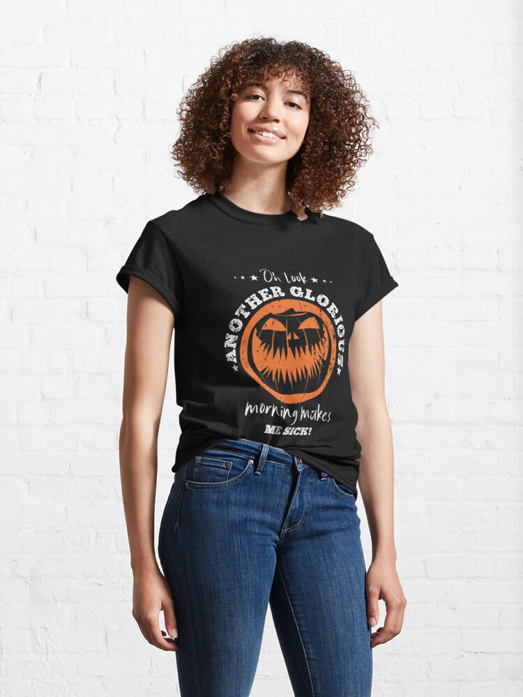 Alternate view of Another Halloween morning makes me sick grunge Classic T-Shirt