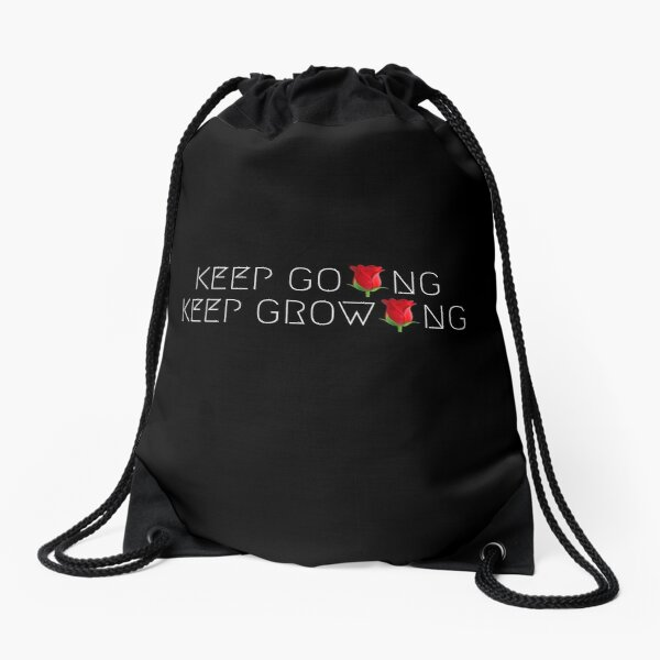 KEEP GOING, KEEP GROWING Drawstring Bag