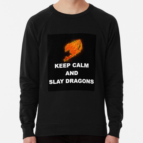Keep Calm and Slay Dragons Lightweight Sweatshirt