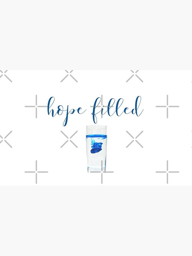 Hope Filled by heaventotheyeah
