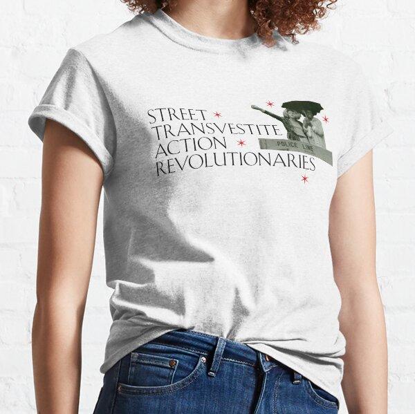 Street Transvestite Action Revolutionaries Classic T-Shirt