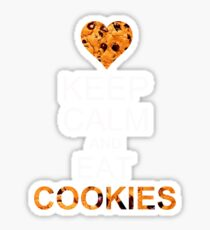 Keep calm and eat cookies Sticker
