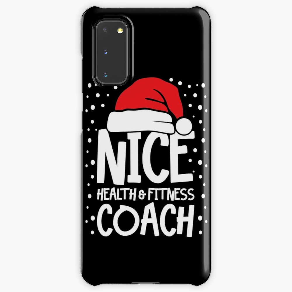 Nice Fitness Coach - Personal Trainer Christmas Gift Case & Skin for Samsung Galaxy