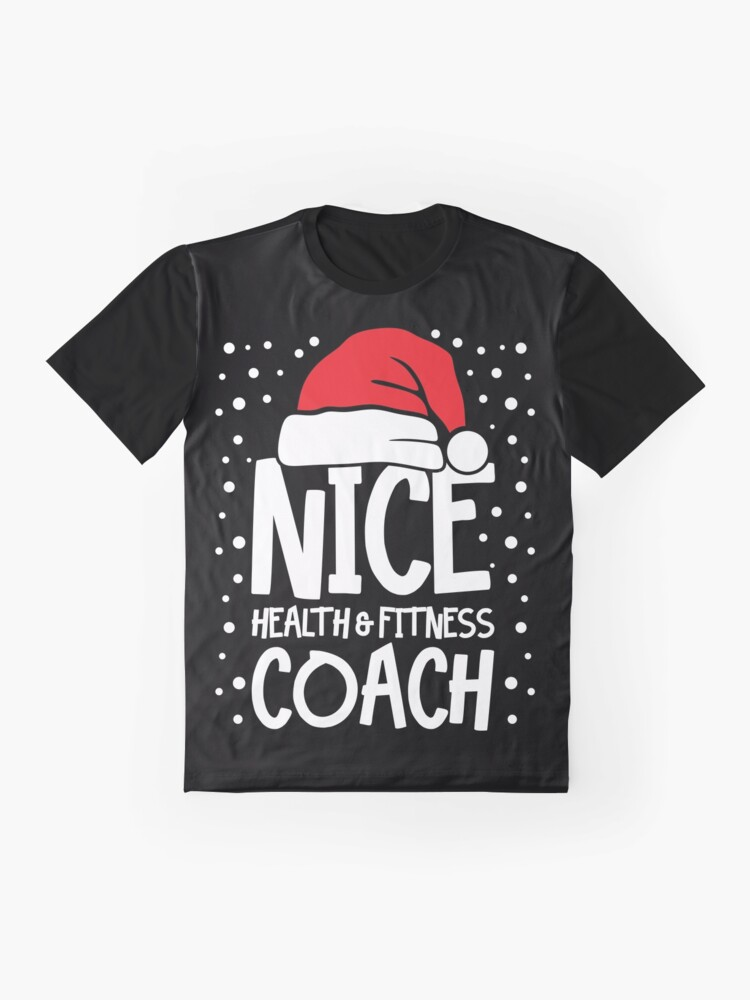 Alternate view of Nice Fitness Coach - Personal Trainer Christmas Gift Graphic T-Shirt
