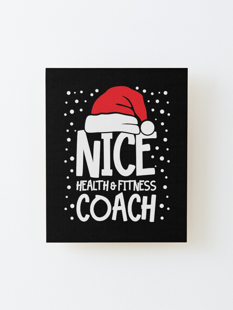 Alternate view of Nice Fitness Coach - Personal Trainer Christmas Gift Mounted Print